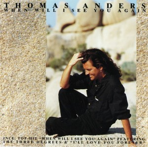 Thomas Anders ‎– When Will I See You Again