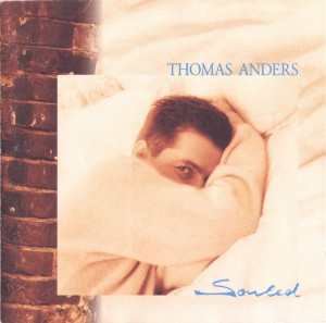 Thomas Anders ‎– Souled