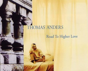 Thomas Anders ‎– Road To Higher Love
